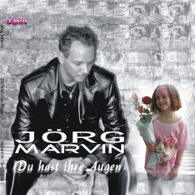 Jörg Marvin Du hast ihre Augen