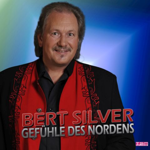Bert Silver - Gefühle des Nordens